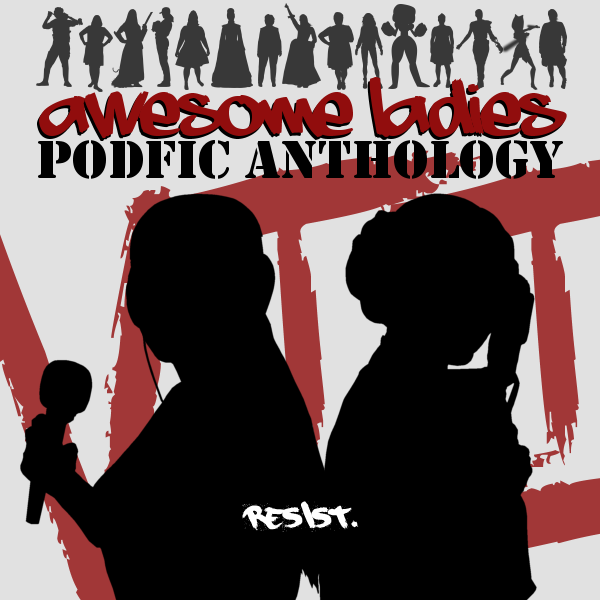 coverart! Silhouettes of lady characters, with silhouettes of a podficcer and Leia Organa front and center with title text above.